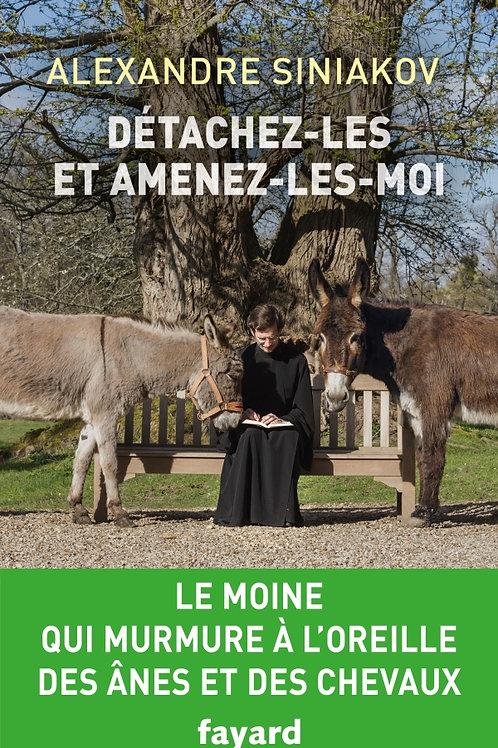 "A. Siniakov, ""Détachez-les et amenez-les-moi"". Fayard, 2019"