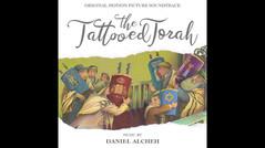 «The Tattooed Torah - OST (Daniel Alcheh)»