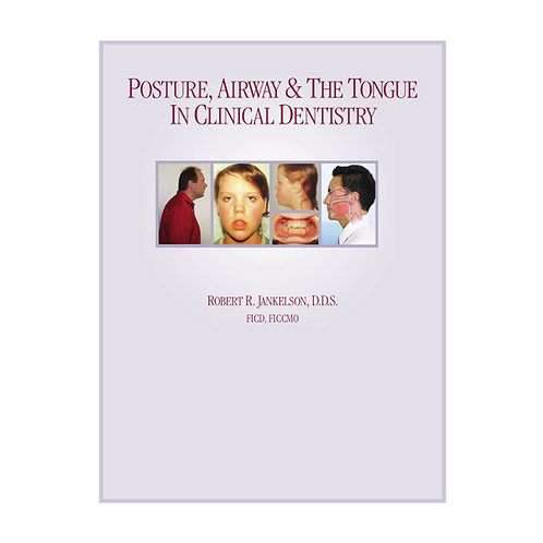 Posture, Airway and The Tongue In Clinical Dentistry #1365