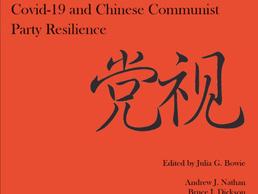 Party Watch Annual Report 2020: Covid-19 and Chinese Communist Party Resilience