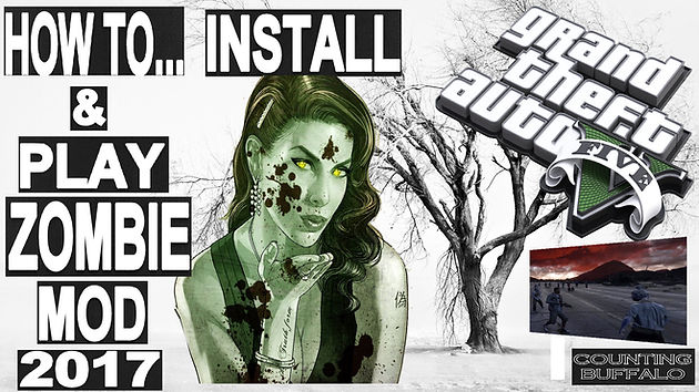HOW TO DOWNLOAD, INSTALL,SET-UP,PLAY ZOMBIE MOD ON GTA 5