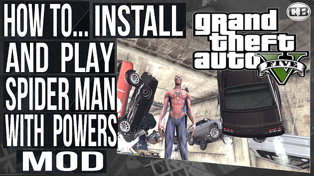 how to install and play spiderman with powers mod in gta 5