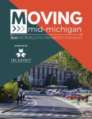Moving Mid-Michigan: 2045 Metropolitan Transportation Plan