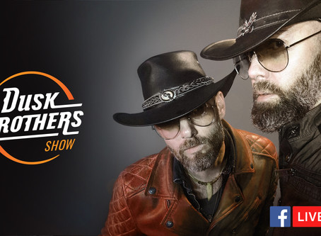 The Dusk Brothers Show tonight!