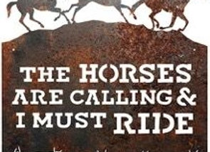 Horses Are Calling Sign