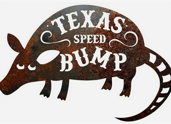 TX Speed Bump Sign