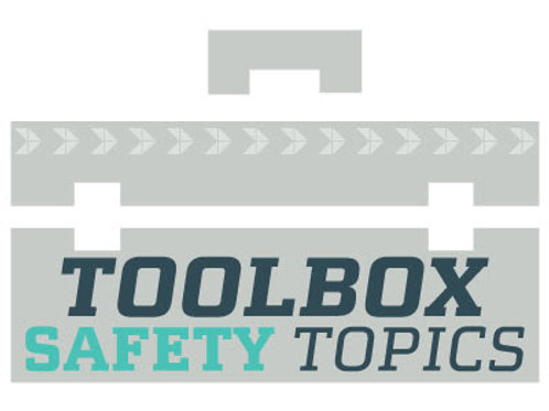 Toolbox Safety Topics