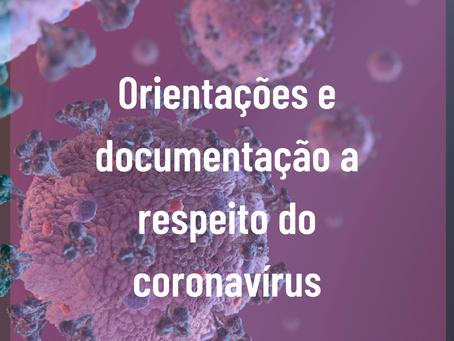 Orientações e documentação a respeito do coronavírus