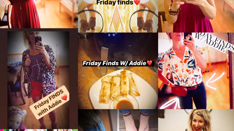 Friday Finds!! ALL DA BEST