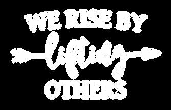 WeRiseByLiftingOthers-02.png