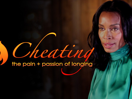 "Sizzling New Podcast: ""Cheating: The Pain + Passion of Longing"""