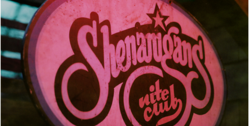 Welcome to Shenanigans Nite Club