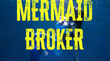 Read Chapter 1 of My New Thriller--The Mermaid Broker