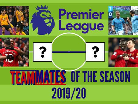 Top 10 Premier League Teammates of the Season