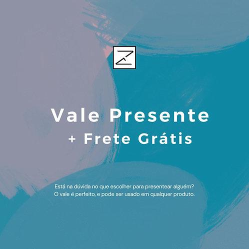 Vale Presente  + Frete Grátis