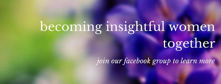 becoming insightful and inspiring women