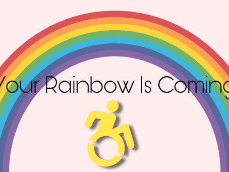 Your Rainbow Is Coming