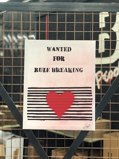 """Wanted For Rule Breaking, 16"""" x 19"""""""