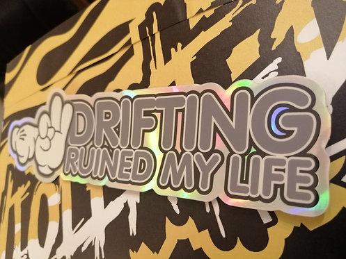 drifting ruined my life
