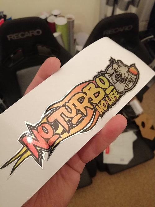 No turbo, no life (chrome)