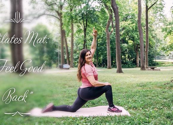 "Pilates Mat: ""Feel Good Back"""