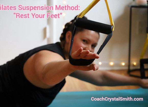 "Pilates Suspension Method: ""Rest Your Feet"""