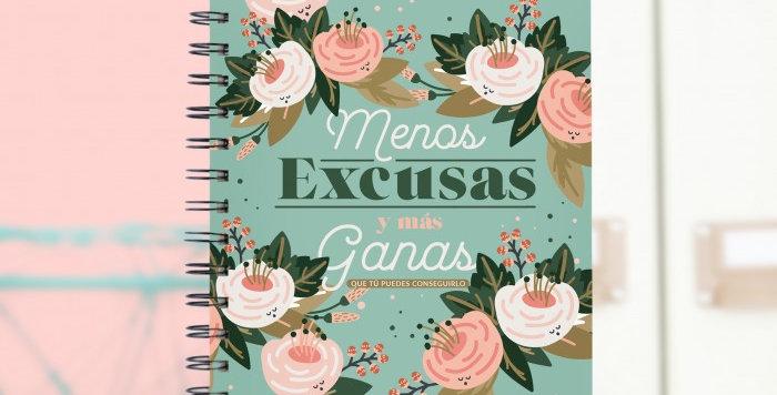 """Libreta """"Menos excusas y más ganas"""""""