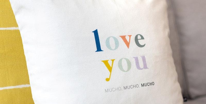 "Funda cojín ""Love you mucho"""