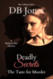 Deadly Secrets A Taste for Murder 1.jpg