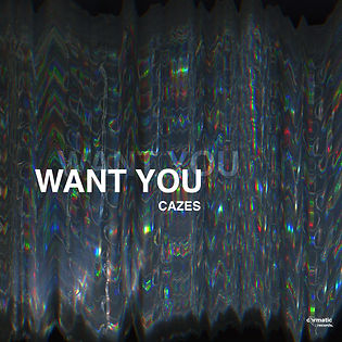 Cazes-Want You SQ.jpeg