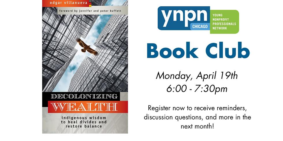 "Nonprofit Book Club - ""Decolonizing Wealth"""