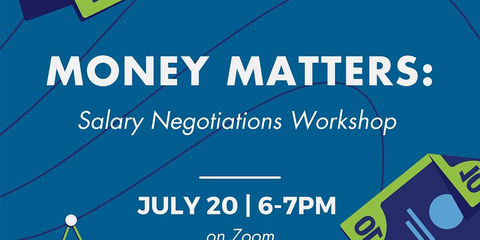 Money Matters: Salary Negotiations Workshop