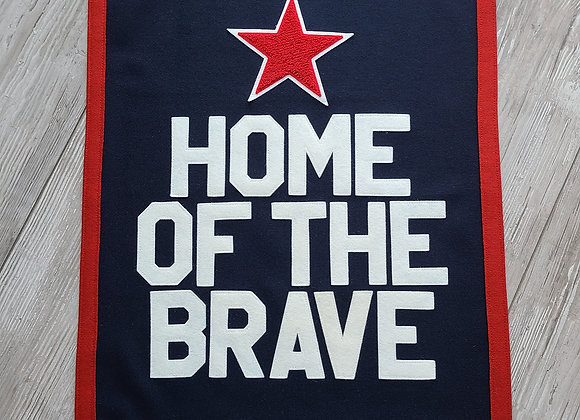 HOME OF THE BRAVE Letterman Banner