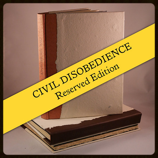 Civil Disobedience Special Edition - SOLD OUT