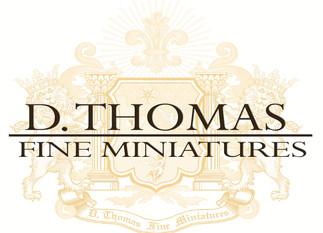 Introducing D. Thomas Fine Miniatures!