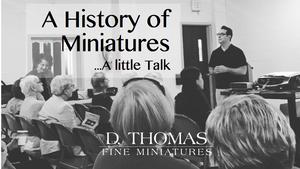 A History of Miniatures Presentation