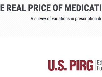 U.S. PIRG's New Report Finds That Rising  Drug Costs Are Forcing Americans To Spend More For Les