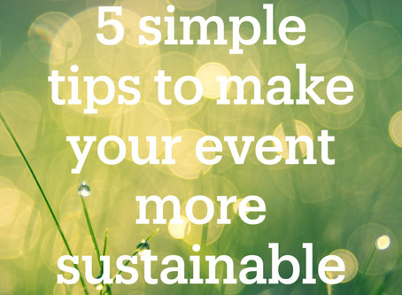 5 simple tips to make your event more sustainable
