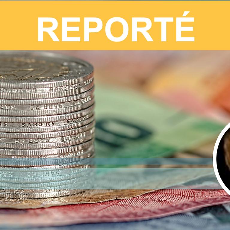 """"""" REPORTÉ """" - CE QUE L'ARGENT DIT DE NOUS"""