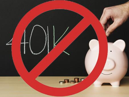 I'll be Straight. I think 401k's Are Wack!