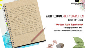 Open Call: Architectural Poetry Competition, 5th Cycle: 'The Lost Social Sustainability'