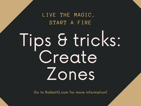 Tips & Tricks: Create zones