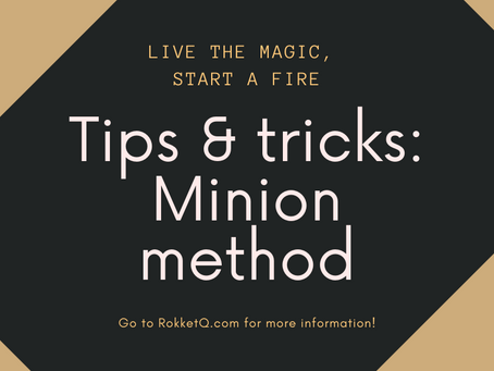 Tips & Tricks: Minion method