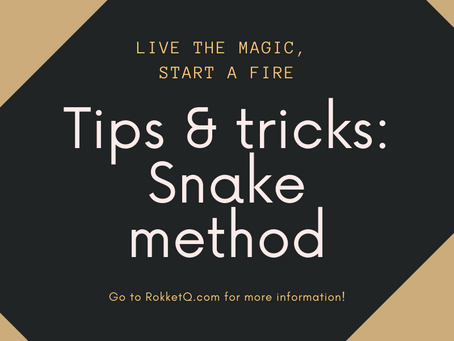 Tips & Tricks: Snake method