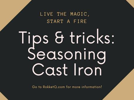 Tips & Tricks: Seasoning cast iron