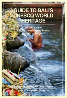 Guide to Bali's UNESCO World Heritage