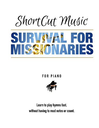 SHORTCUT MUSIC SURVIVAL FOR MISSIONARIES