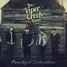 Beautiful Destruction album | The Viper Creek Band