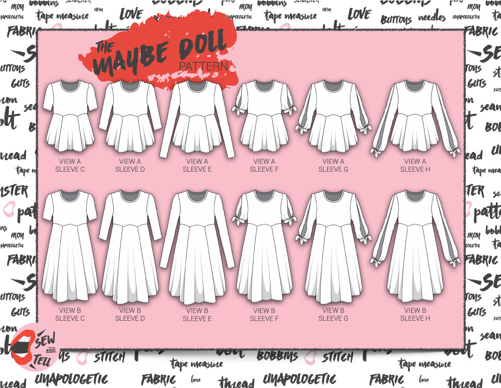 The Maybe Doll PDF sewing pattern. Images shows a blouse and dress sewing patterns with a straight sleeve and blouson sleeve. It has a pink background with a written word print. Sew and Tell patterns
