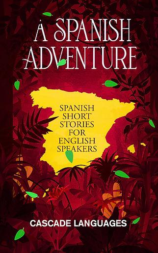 A Spanish Adventure - Spainsh.jpg